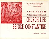 img - for Ante Pacem: Archaelogical Evidence of Church Life Before Constantine book / textbook / text book
