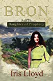 Daughter of Prophecy (Bron)
