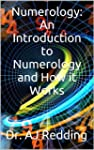 Numerology: An Introduction to Numero...