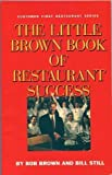 The Little Brown Book of Restaurant Success