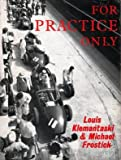 img - for For Practice Only book / textbook / text book