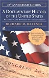 A Documentary History of the United States: (Seventh Revised Edition) by Heffner, Richard C. (2002) Mass Market Paperback