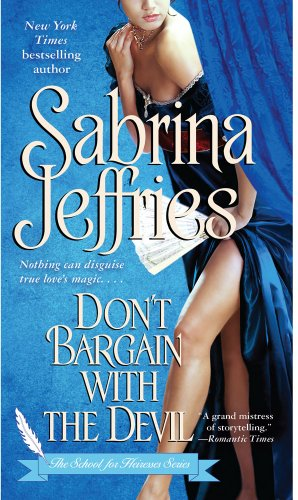 Don't Bargain with the Devil (The School for Heiresses), Sabrina Jeffries