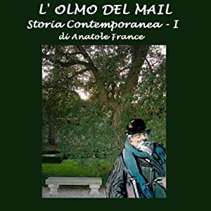 L'olmo del Mail [The Elm-Tree on the Mall] Audiobook