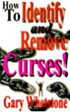 How to Identify and Remove Curses!