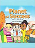 The Planet of Success (1600021832) by Shirley Woods