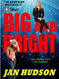 Big and Bright (The Berringer Brothers)