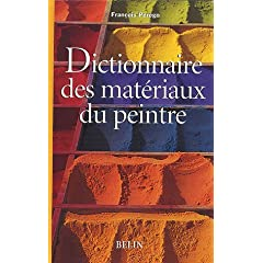 Dictionnaire des matériaux du peintre