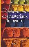 echange, troc François Perego - Dictionnaire des matériaux du peintre