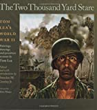img - for The Two Thousand Yard Stare: Tom Lea's World War II (Williams-Ford Texas A&M University Military History Series) book / textbook / text book