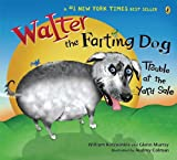 Walter the Farting Dog: Trouble At the Yard Sale (0142406260) by William Kotzwinkle