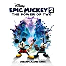 Epic Mickey 2: The Power of Two (Original Game Score)