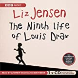 Liz Jensen The Ninth Life of Louis Drax (BBC Children's Collection)