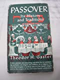 img - for Passover: Its history and traditions book / textbook / text book