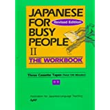 Japanese for Busy People: Workbook Pt.2by The Association for...