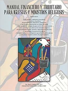 Manual Financiero Y Tributario Para Iglesias Y Ministros Religiosos (Spanish Edition)