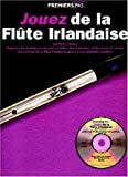 echange, troc Pickow Peter - jouez de la flûte Irlandaise (+ CD)