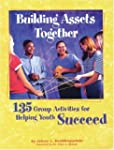 Building Assets Together: 135 Group A...