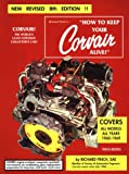 How to Keep Your Corvair Alive: 1960-1969