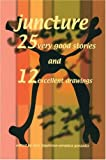 img - for Juncture: 25 Very Good Stories and 12 Excellent Drawings book / textbook / text book
