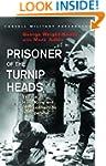 Prisoner Of The Turnip Heads