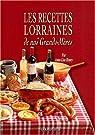 Les recettes lorraines de nos grands-mères par Henry