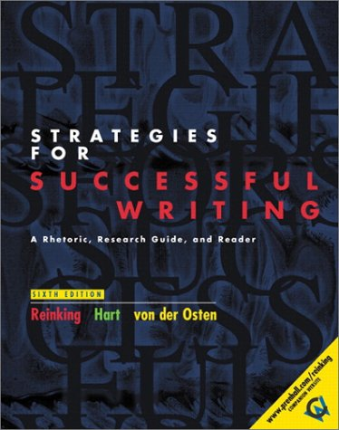 Strategies for Successful Writing: A Rhetoric, Research Guide, and Reader, Brief Edition