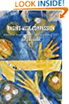 Raging With Compassion: Pastoral Resp...