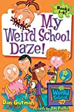 My Weird School Daze!: Books 1 to 4