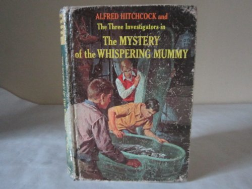 The Mystery of the Whispering Mummy (The Three Investigators, 3)