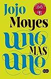Uno más uno (One Plus One) (Spanish Edition)
