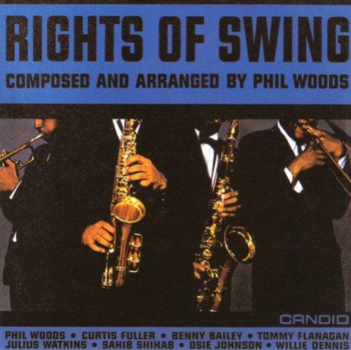 Phil Woods - Rights of Swing - Zortam Music