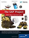 img - for The SAP Project: More Than a Survival Guide (Implementation Guide) book / textbook / text book