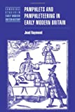 Pamphlets Pamphlteer Early Mod Brit (Cambridge Studies in Early Modern British History)