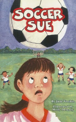 Soccer Sue (Very First Chapters: Set 3)