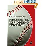 Fundamentos del periodismo deportivo (Ensayo Series) (Spanish Edition)