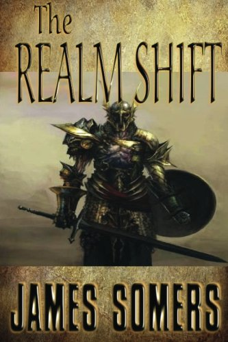 The Realm Shift (Realm Shift Trilogy) (Volume 1)