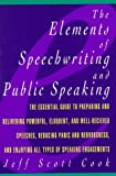 img - for The Elements of Speechwriting and Public Speaking by Cook, Jeff Scott (1991) Paperback book / textbook / text book