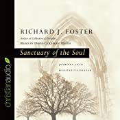 Sanctuary of the Soul: Journey into Meditative Prayer | [Richard J. Foster]