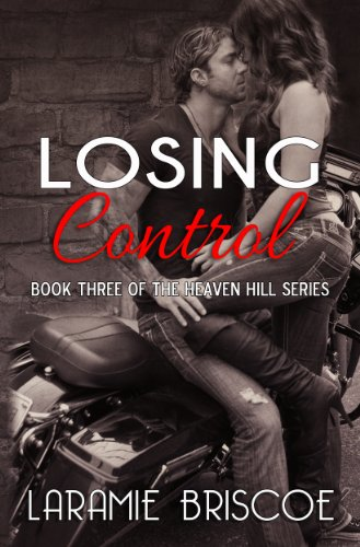 Losing Control (Heaven Hill Series) by Laramie Briscoe
