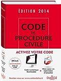 Code de procédure civile 2014 - 105e éd.