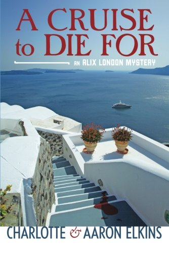 A Cruise to Die For (Alix London, #2)