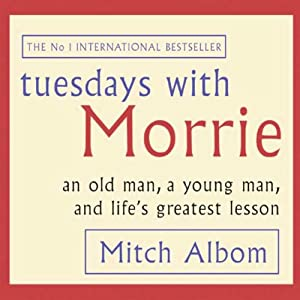 Tuesdays with Morrie Hörbuch