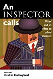 img - for An Inspector Calls: Ofsted and Its Effect on School Standards book / textbook / text book