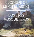 Alejandro Dumas: El Conde de Montecri...