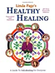 Healthy Healing: A Guide to Self-Heal...