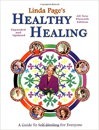 Healthy Healing: A Guide to Self Healing for Everyone (Eleventh Edition) written by Linda Page PhD