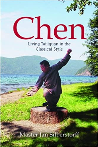 Chen, Living Taijiquan In The Classical Style - Jan Silberstorff