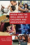 img - for Media and the Well-Being of Children and Adolescents book / textbook / text book