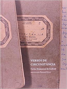 Versos de Circunstaancia: Carlos Drummond de Andrade: 9788586707674